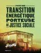 Dépliant  Pour une transition énergétique porteuse de justice sociale